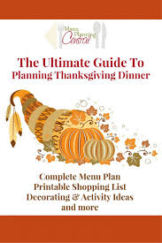 thanksgiving the ultimate guide to planning thanksgiving dinner