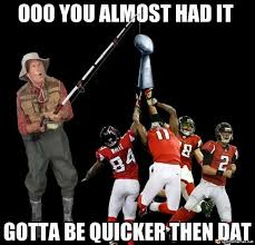 Saints Falcons Memes - falcons don t even know what winning a superbowl feels like ha