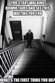 What Would You Do Meme - walking down the stairs meme