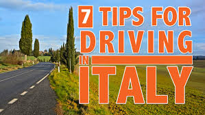 driving italy 7 tips for driving in italy