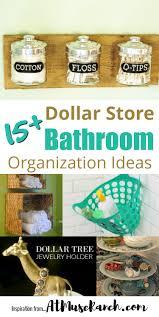bathroom organization ideas dollar store bathroom organization ideas