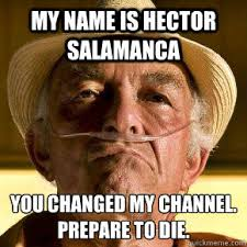 Hector Meme - list of synonyms and antonyms of the word hector salamanca meme