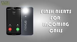 call for android flash on incoming call for android free at apk here store