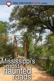 Mississippi Cheap Places To Travel images Don 39 t drive down these 8 haunted roads in mississippi or you 39 ll jpg