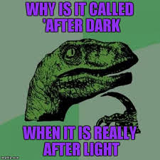 Memes After Dark - philosoraptor meme imgflip