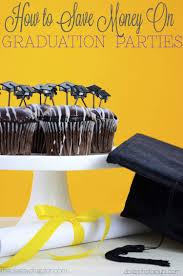 high school graduation decorations how to save money on graduation