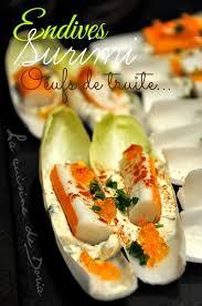 cuisine de doria barquettes d endives surimi et œufs truite la cuisine de