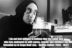 Galileo Meme - use your brain imgflip