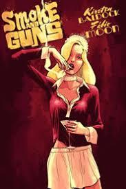 Smoke and Guns