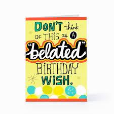 stunning belated birthday wishes ideas best birthday quotes
