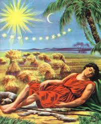 joseph had a dream and when he told it to his brothers they