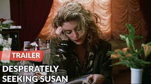 Seeking Trailer Desperately Seeking Susan 1985 Trailer Rosanna Arquette