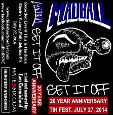 20 yr anniversary fast and loud madball set it 20 year anniversary this