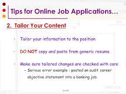 Resume For Online Job by Preparing Your Online Job Application Workshop Ppt Download