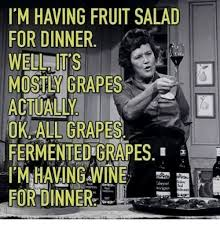 Fruit Salad For Dinner Meme - itm having fruit salad for dinner well its mostly grapes actually ok