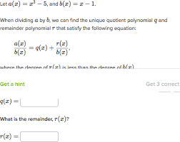 divide polynomials with remainders practice khan academy