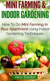 buy mini farming u0026amp indoor gardening box set 2 in 1 45 tips on
