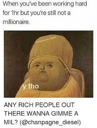 Rich People Meme - 25 best memes about rich people rich people memes