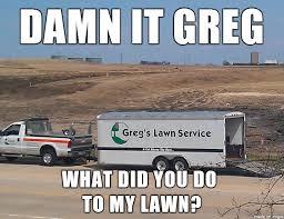 Greg Meme - damn it greg meme on imgur