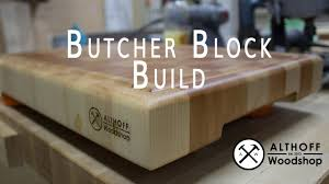 althoff woodshop making a butcher block cutting board 4k youtube