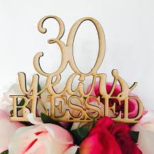 30 wedding anniversary 30 years blessed cake topper anniversary cake topper cake