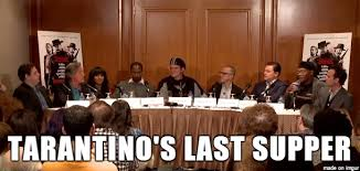 Last Supper Meme - tarantino s last supper meme on imgur