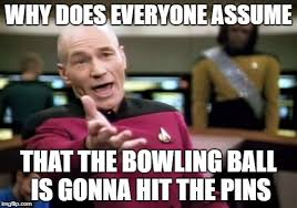 Bowling Memes - just in case someone didnt get it posted the meme in the comment