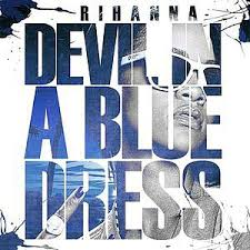 rihanna devil in a blue dress album lyrics motolyrics com