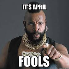 April Meme - april fools day 2015 all the memes you need to see heavy com