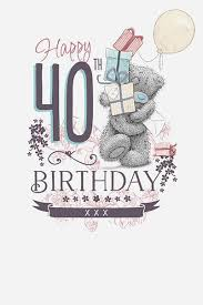 me to you happy 40th birthday card
