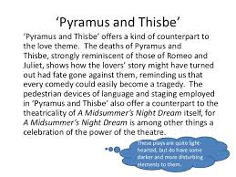 theme of romeo and juliet and pyramus and thisbe the craftsmen