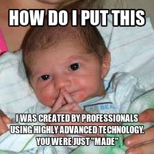 Babies Memes - memes designer babies good or bad