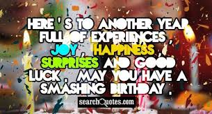 happy birthday quotes quotes about happy birthday sayings