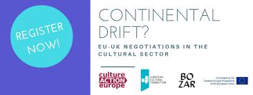 continental drift eu uk negotiations cultural sector events