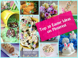 Easter Decorations From Pinterest by The Top 20 Easter Ideas And Recipes On Pinterest Dining At My Desk