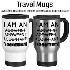 great coffee mugs i am an accountant bad spelling good with math joke mug funny