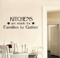 aliexpress com buy kitchens are made for families to gather wall