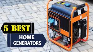 5 best home generators 2017 best home generator reviews top 5