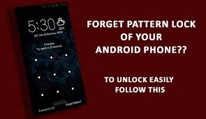 forgot pattern lock how to unlock how to unlock android smartphone when you forgot it s pattern