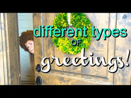 different types of greetings