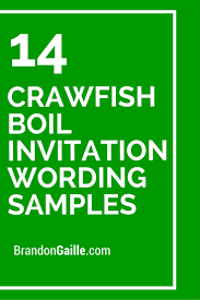 14 crawfish boil invitation wording samples crawfish party