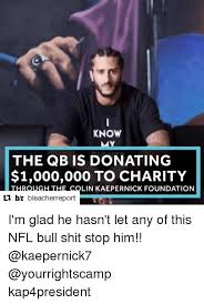 Charity Meme - know the qb is donating 1000000 to charity through the colin