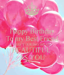best 25 happy birthday beautiful friend ideas on pinterest