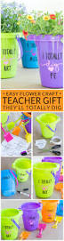 thanksgiving gift for teachers flower pails an easy u0026 affordable teacher appreciation gift idea