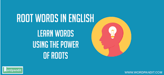 what is the latin root meaning light list of root words in english that will help in improving vocabulary