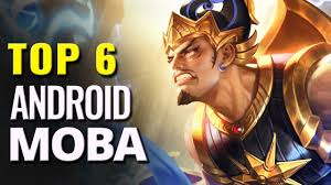 6 best android moba games android battle arena epicamazing