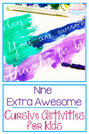 9 extra awesome cursive activities every kid will love grade