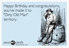 birthday card old man old man funny birthday card greeting cards
