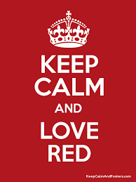 Original Keep Calm Meme - keep calm and love red for me pinterest calming and girls