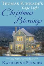 books with light in the title title thomas kinkade s cape light christmas blessings author